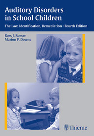 Auditory Disorders in School Children. The Law, Identification, Remediation.