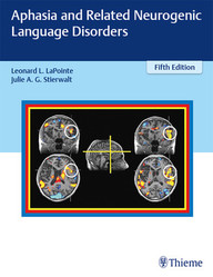 Aphasia and Related Neuorgenic Language Disorders